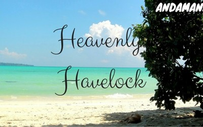 Havelock Island – the Ultimate Backpacker Destination
