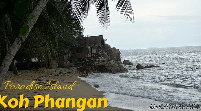Koh Phangan – The Paradise Island