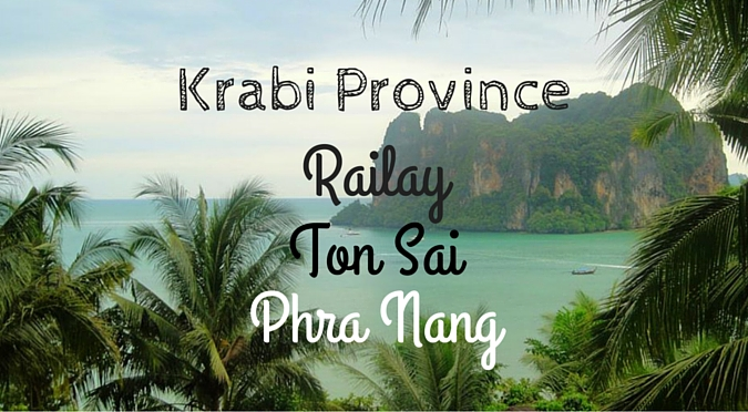 Railay, Ton Sai and Phra Nang in Krabi Province