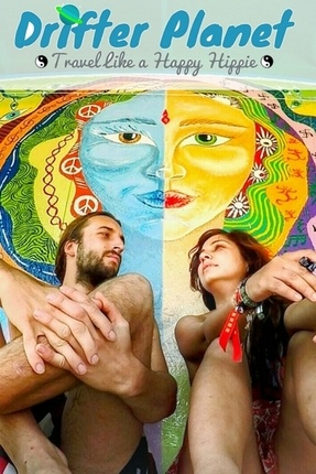 Travel Like a Happy Hippie - Sonal and Sandro of Drifter Planet