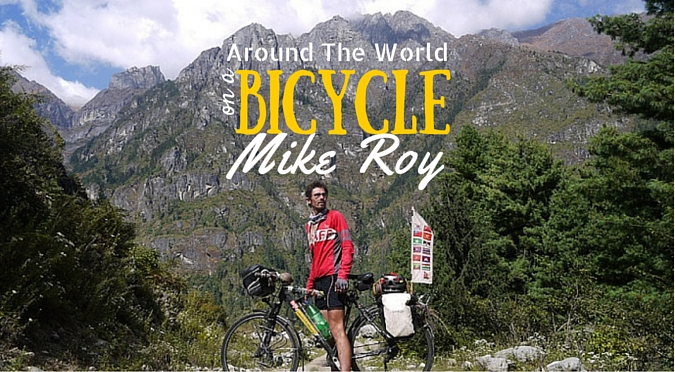 This Guy is Traveling the World on a Bicycle and you NEED to read his story!