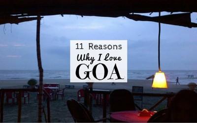11 Reasons Why I love Goa and Keep Going Back
