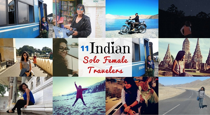 11 Indian Girls That Are Totally Rocking Solo Travel