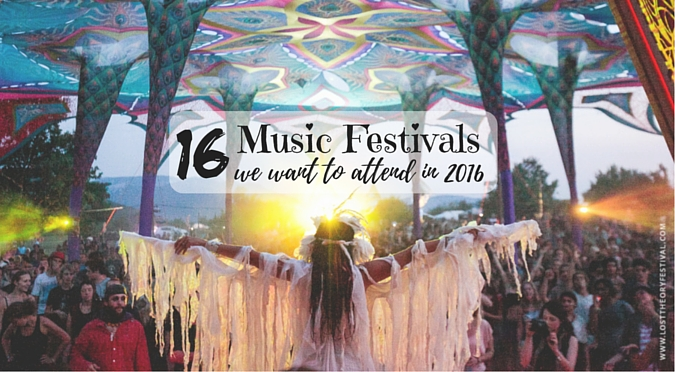 16 Psytrance Music Festivals We Want to Attend in 2016