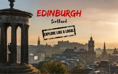 Explore Edinburgh Like a Local