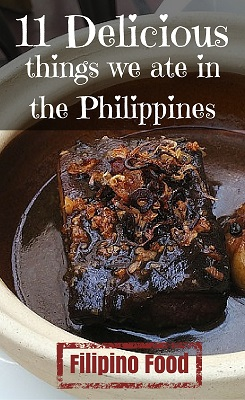 Filipino Food - 11 Delicious Things we ate in the Philippines