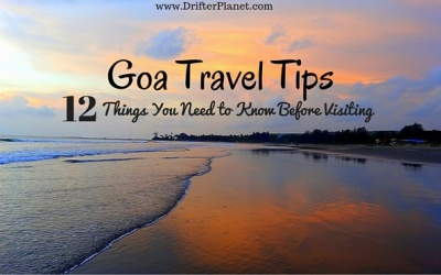 Goa Travel Tips: 12 Things You Need to Know Before Visiting