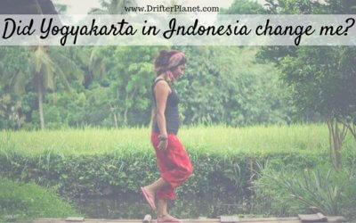 Did Yogyakarta in Indonesia change me as a traveler?