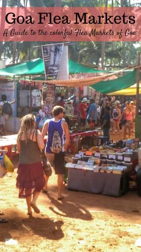 Goa Flea Markets - A Guide to the colorful Flea Markets of Goa