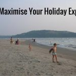 How to maximize your holiday experience