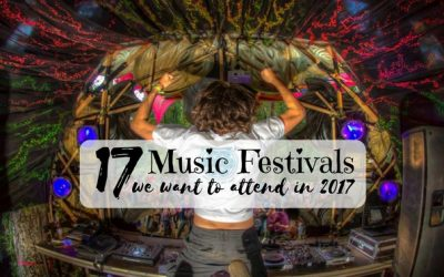 17 Psytrance Festivals We Want to Attend in 2017